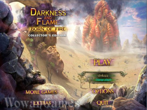 Darkness and Flame. Born of Fire Collectors Edition