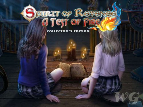 Spirit of Revenge 5. A Test of Fire Collector's Edition